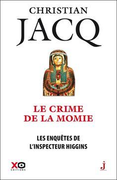 Les enquêtes de l'inspecteur Higgins - Christian Jacq