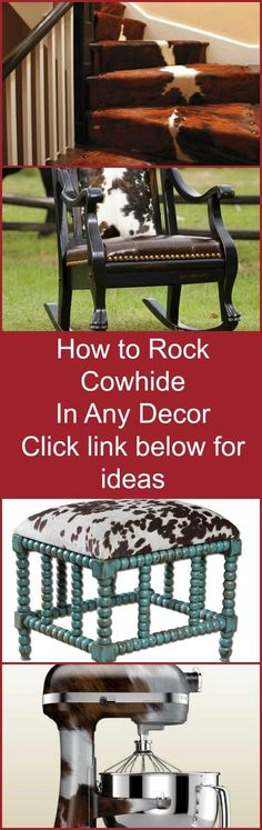 Tips and Ideas for Decorating with Cowhide whether your home is rustic, contemporary, traditional or elegant.