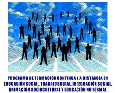 Videos cursos a distancia para España y Latinoamerica sobre educacion social, animacion sociocultural, trabajo social, integracion social, atencion sociosanitaria