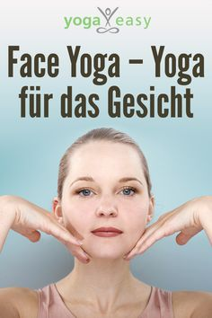 Yoga for the face- Face yoga is all the rage. But are the yogic facial exercises a healthy botox replacement or ineffective nonsense? A self-experiment by Birgit Feliz Carrasco. Ashtanga Yoga, Vinyasa Yoga, Yoga Fitness, Physical Fitness, Health Fitness, Yoga Facial, Face Yoga, The Face, Yoga Routine