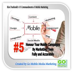 """Go Mobile Media Marketing Blog Post - Mobile Commandment #5: """"Honour Your Mobile Campaigns by Marketing them Fully and Accurately""""   http://www.gomobilemediamarketing.com/mobile-marketing-commandment-no-5/"""