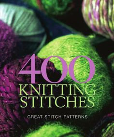 400 knitting stitches by Alicia Salazar Knitting Stiches, Cable Knitting, Knitting Books, Knitting Patterns Free, Knit Patterns, Knitting Projects, Crochet Stitches, Hand Knitting, Stitch Patterns