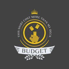Budget deck shirt design for magic the gathering #mtg #shirt #design #budget #cheap #magic #humor #nerd #magicthegathering