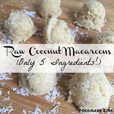Raw Coconut Macaroons (Only 5 Ingredients!)