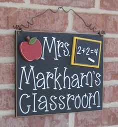 Teacher Sign: Theirs is handpainted but could recreate with vinyl for teacher gift