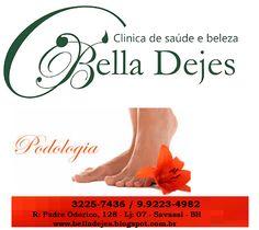 Bella Dejes Clínica de Saúde e Beleza: Tratamento completo de podologia. Venha conhecer!!...