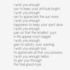 I Wish You Enough Quote | Quote Addicts