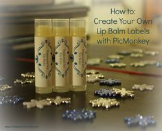 Create Your Own Lip Balm Labels Using PicMonkey