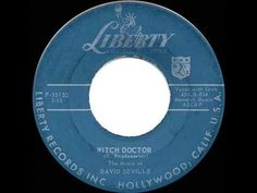 1958 HITS ARCHIVE: Witch Doctor - David Seville (his original #1 version) - YouTube
