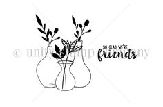 """From the Stamp of the Week Collection.  Created by Lisa Arana.  Flowers in vase measure approximately 1.5"""" x 2.25"""".  """"so glad we're friends"""" sentiment measures approximately .5"""" x 1.25"""".  All Unity Stamps are pre-cut, mounted on cling foam and ready to use right out of the package – you can mount our stamps on any acrylic block. Unity is known for its HIGH QUALITY red rubber stamp – to be used for years to come."""
