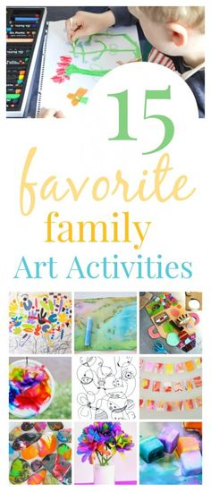 15 Favorite Art Activities for Kids and Families