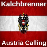Stream Kalchbrenner - Austria Calling [Out soon!] by Kalchbrenner/Wyatt Ocean from desktop or your mobile device Progressive House, Austria, Free, Musik