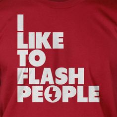 Flash Camera T Shirt Photography Gifts for Photographers I Like To Flash People Screen Printed T-Shirt  mens womens ladies youth kids. $14.99, via Etsy.