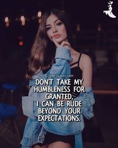 Best Women Sayings, Women Empowerment Quotes, GentleWomen Sayings - Narayan Quotes Positive Attitude Quotes, Attitude Quotes For Girls, Crazy Girl Quotes, Postive Quotes, Girl Attitude, Girly Quotes, Crazy Friend Quotes, Quotes Girls, Bossy Quotes