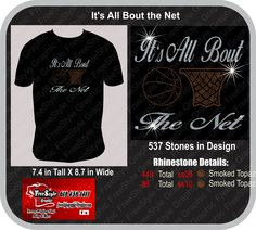 It's All Bout the Net  Rhinestone and Glitter Design Can be Customized for your school Colors $20 for sizes up to Xlarge  $22 for sizes 2Xl and bigger