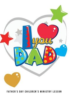 Father's Day Children's Church Lesson - I Love You Dad Love You Dad, You Are The Father, My Love, Childrens Ministry Deals, Kids Church Lessons, Websites Like Etsy, Mothers Day Quotes, Happy Fathers Day, Album