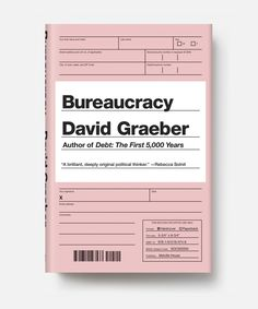 I never tire of looking at form design. Bureaucracy David Graeber Book Cover Design | Print and Publication Design