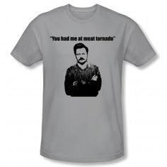You had me at meat tornado. How can you not love Ron Effing Swanson?!