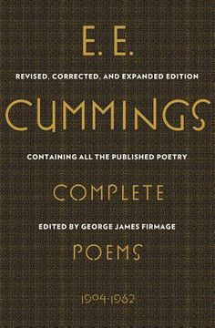 e. e. cummings: Complete Poems, 1904-1962 (Hardcover) By E. E. Cummings, George James Firmage