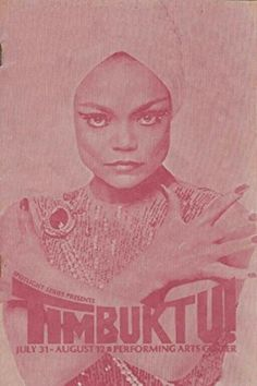 """Theatre Programme for the Premiere Milwaukee Production of the Robert Wright / George Forrest musical """"Timbuktu!"""" (based on the musical """"Kismet"""") which performed from July 31 thru August 12, 1979 at the Performing Arts Center (now called the Marcus Center for the Performing Arts). Eartha Kitt, Gregg Baker, Venessa Shaw, Bruce A. Hubbard, and Martial Roumain starred in the production."""