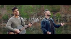 "Dan + Shay release ""When I Pray For You"" song and music video « Country Music News, Artists, Interviews – Art Music, Music Songs, Music Videos, Christian Videos, Christian Music, Dan & Shay, Yours Lyrics, Song Lyrics, Emotional Songs"