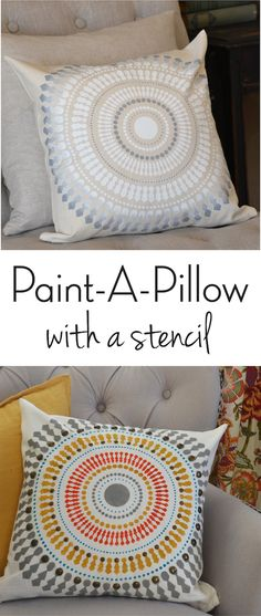 Tutorial for creating your own custom pillow using Paint-A-Pillow from Cutting Edge Stencils!