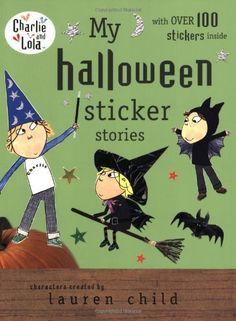My Halloween Sticker Stories (Charlie and Lola) by Lauren Child, http://www.amazon.com/dp/0448451816/ref=cm_sw_r_pi_dp_o9Ahub0SG3S5W