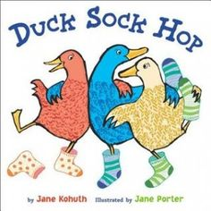 "Read ""Duck Sock Hop"" by Jane Kohuth available from Rakuten Kobo. A rollicking, rhyming read-aloud that will knock your socks off! Warm-up, wiggle, stretch your beak. Duck Sock Hop comes. Toddler Storytime, Toddler Books, Childrens Books, Toddler Class, Silly Socks, Jane Porter, Little Duck, Sock Hop, Early Literacy"