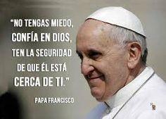 Resultado de imagen para citas celebres del papa francisco