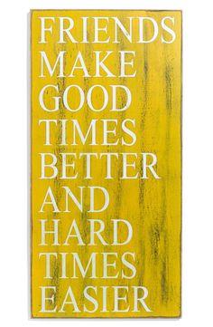 Friends make good times better and hard times easier @sjkzcs10