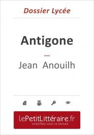 Antigone – jean anouilh (dossier lycée)