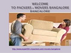 Packers and Movers in Bangalore @ http://www.expert5th.in/packers-and-movers-bangalore/ ,  Movers and Packers Bangalore