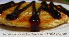 Roti Maryam toping Selai Blackberry :9