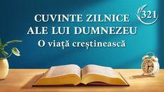 """Cuvinte zilnice ale lui Dumnezeu   Fragment 321   """"Cum să Îl cunoașteți pe Dumnezeul de pe pământ"""" #Cuvinte_zilnice_ale_lui_Dumnezeu #Dumnezeu #evlavie #O_lectură_a_Cuvântul_lui_Dumnezeu #hristos #rugaciuni #Biblia Devotion Of The Day, Todays Devotion, God Is, Daily Word, Knowing God, Christian Life, Word Of God, Gods Love, True Love"""