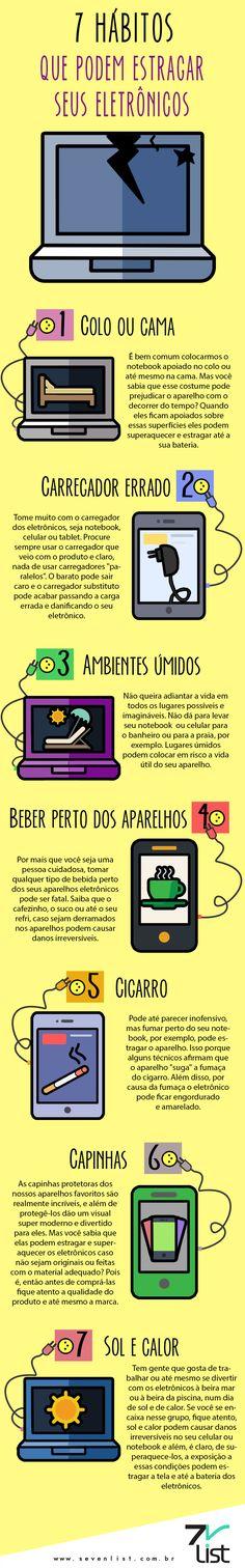 #Infográfico - 7 Hábitos que Podem Estragar os Aparelhos Eletrônicos