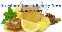 grandma's secret remedy for a runny nose