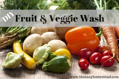 DIY Fruit and Veggie Wash - The Easy Homestead