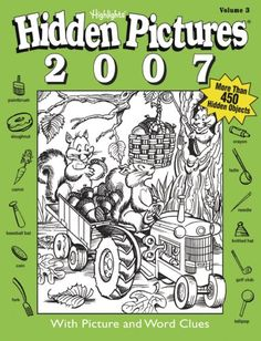 Hidden Pictures 2007 Volume 3 by Highlights for Children