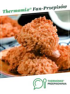Kokosanki jest to przepis stworzony przez użytkownika Thermomix. Ten przepis na Thermomix<sup>®</sup> znajdziesz w kategorii Słodkie wypieki na www.przepisownia.pl, społeczności Thermomix<sup>®</sup>.