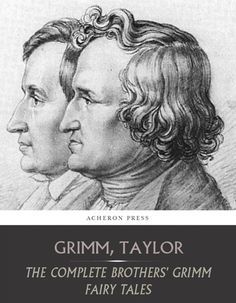 """Read """"The Complete Brothers Grimm's Fairy Tales"""" by Brothers Grimm available from Rakuten Kobo. *includes over 200 fairy tales and legends German Dictionary, Brothers Grimm Fairy Tales, The Grim, Free Ebooks, This Book, Close Friends, Free Samples, Amazon, Contents"""