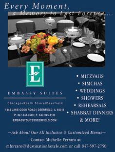 Embassy Suites Chicago-North Shore/Deerfield www.embassysuitesdeerfield.com Mitzvahs, Weddings and all of your Simchas! www.milestonesmagazine.com
