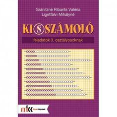 KI(S)SZÁMOLÓ FELADATOK 3. OSZTÁLYOSOKNAK - Ebook - MK-4103 LIGETFALVI MIHÁLYNÉ - GRÁNITZNÉ Periodic Table, Diagram, Beads, Beading, Periodic Table Chart, Periotic Table, Bead, Pearls, Seed Beads