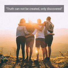 http://www.learningtolove-oneself.blogspot.com/2018/02/truth-can-not-be-created-it-can-only-be.html
