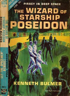 scificovers: Ace Double F-209:The Wizard of Starship Poseidon by Kenneth Bulmer 1963. Cover art by Jack Gaughan.