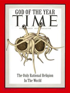 FSM The Flying Spaghetti Monster God of the year.