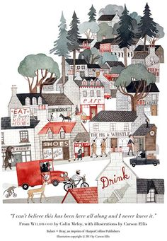 Illustration from Wildwood written by Colin Meloy and illustrated by Carson Ellis - one of my fave illustrators!
