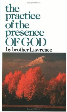 The Practice of the Presence of God by Brother Lawrence, http://www.amazon.com/dp/0883681056/ref=cm_sw_r_pi_dp_FKGAqb0BJS395