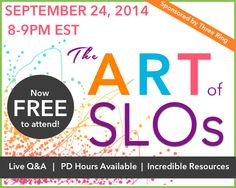 FREE webinar for arts educators on developing, implementing and evaluating SLOs in the arts classroom.