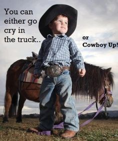 Cowboy Up/ if I had a boy! But you could do this for cowgirls too