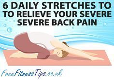 6 Daily Stretches To Relieve Your Severe Back Pain